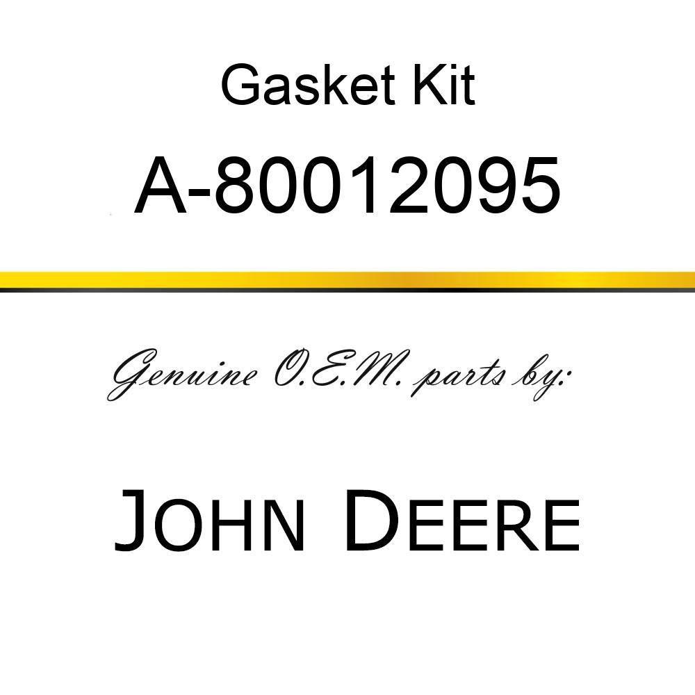 Gasket Kit - GASKET SET A-80012095