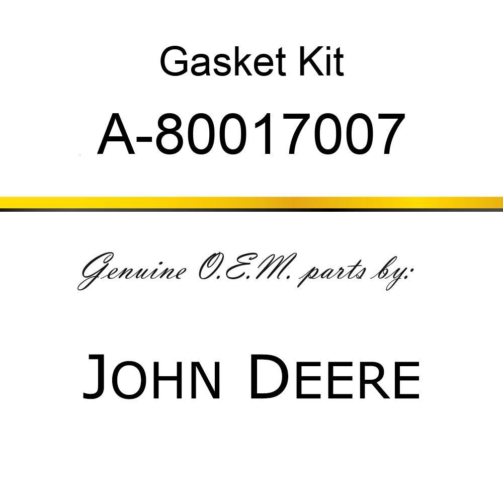 Gasket Kit - GASKET SET A-80017007