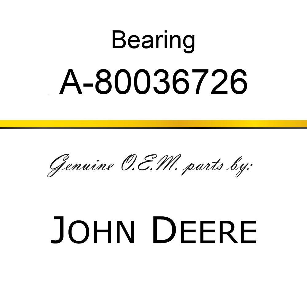 Bearing - BEARING A-80036726