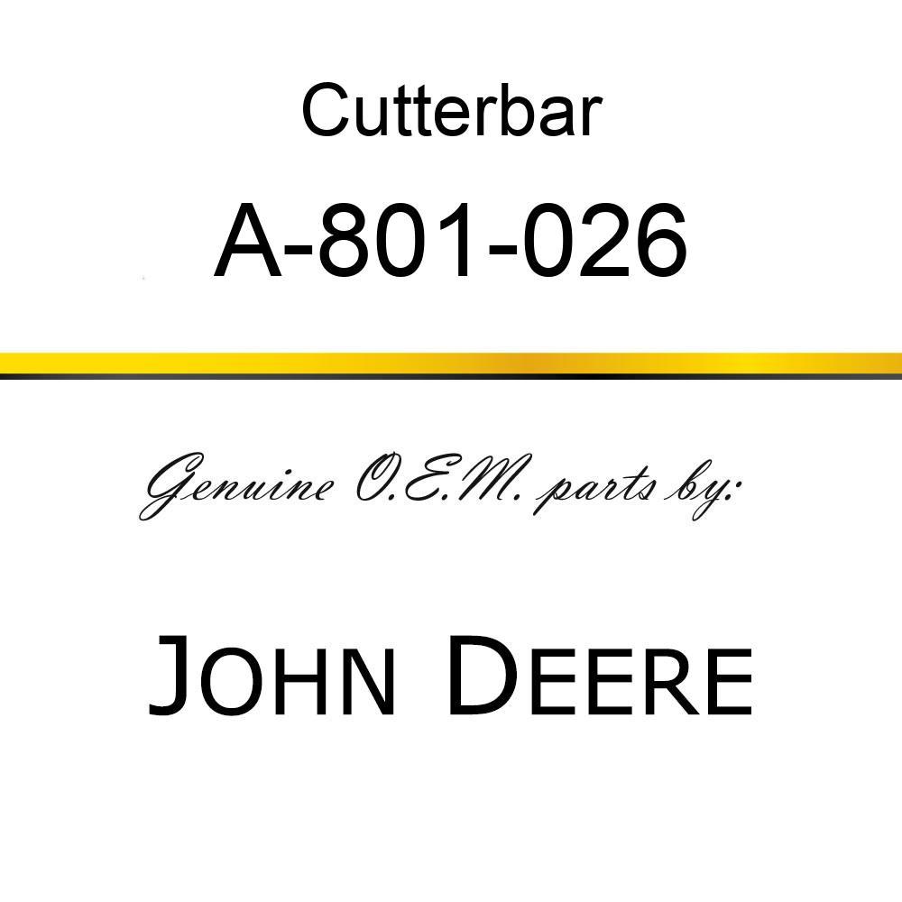 Cutterbar - SICKLE ASSY A-801-026