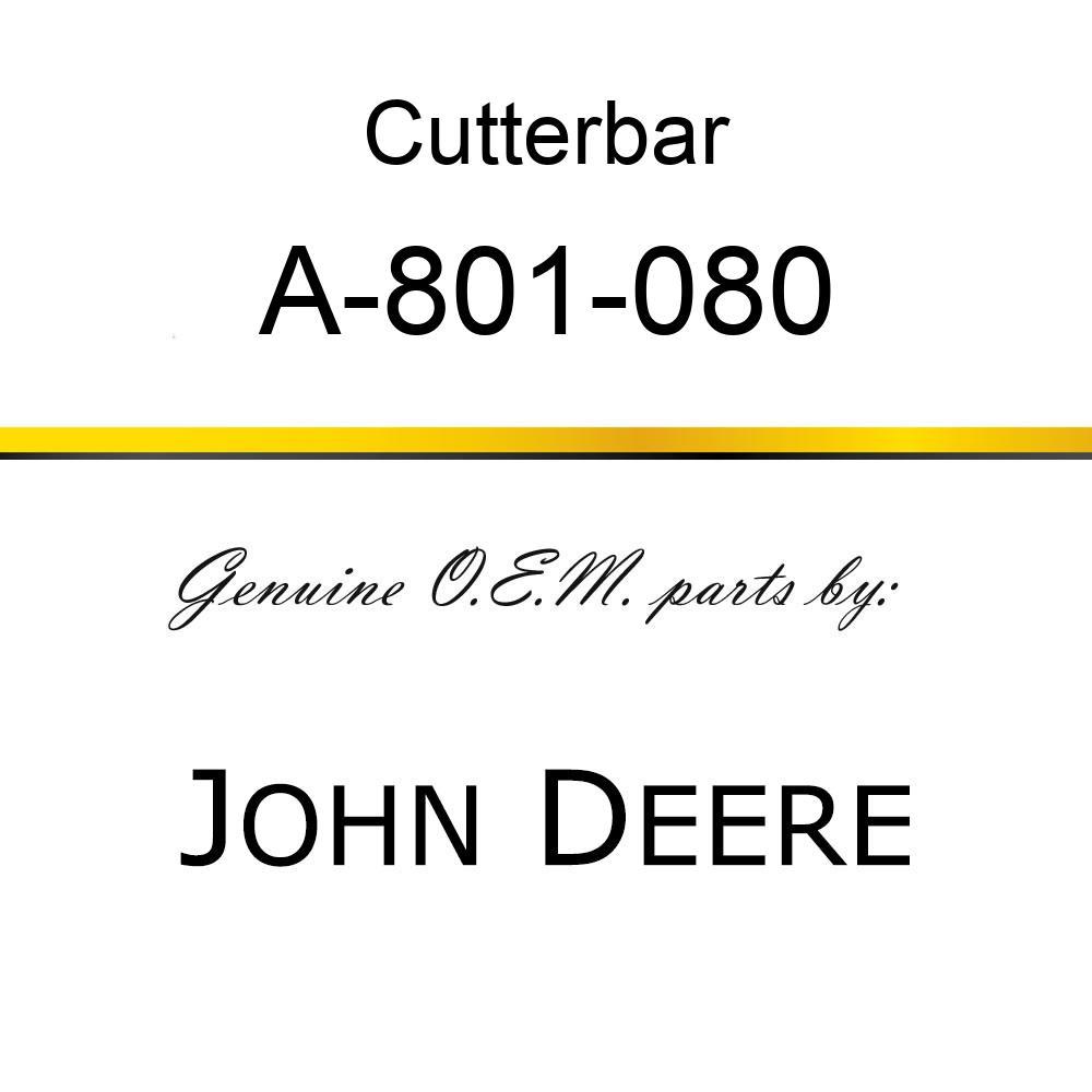 Cutterbar - SICKEL ASSY A-801-080