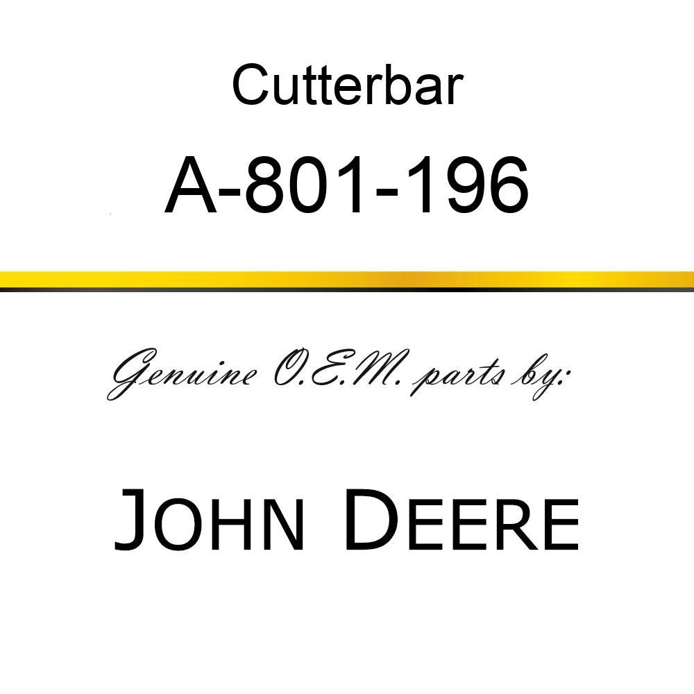 Cutterbar - SICKEL ASSEMBLY A-801-196