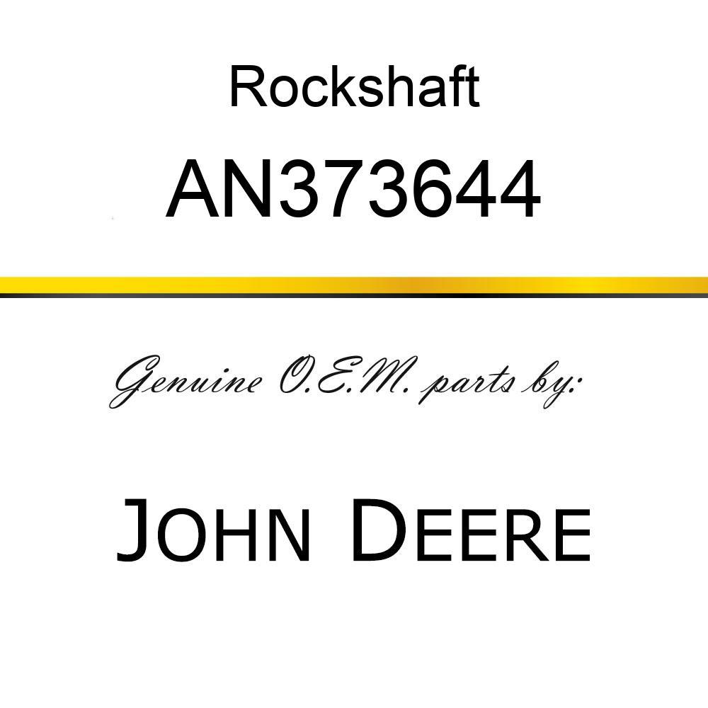 Rockshaft - ROCKSHAFT, ROCKSHAFT ASSY AN373644