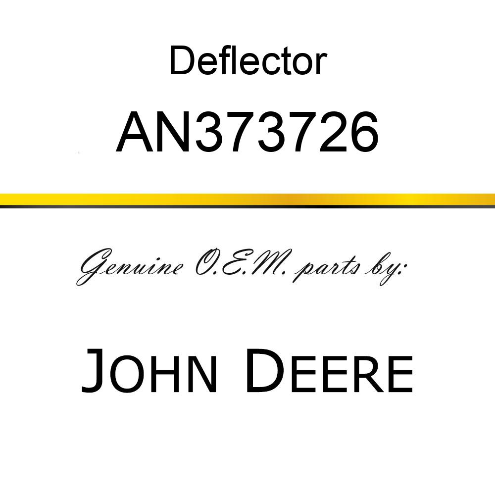 Deflector - DEFLECTOR, SHEET ASSY, THROAT, VRS- AN373726