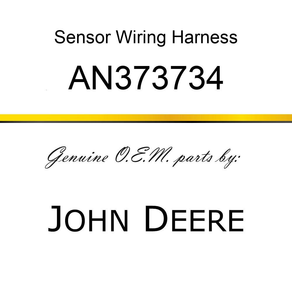 Sensor Wiring Harness - SENSOR WIRING HARNESS, HARNESS ASSY AN373734
