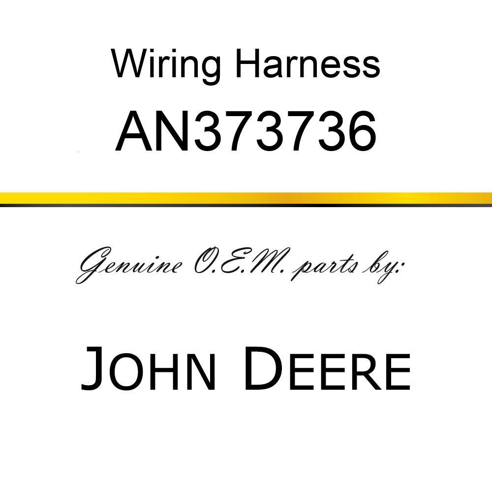 Wiring Harness - WIRING HARNESS, HARNESS ASSY, CHS F AN373736