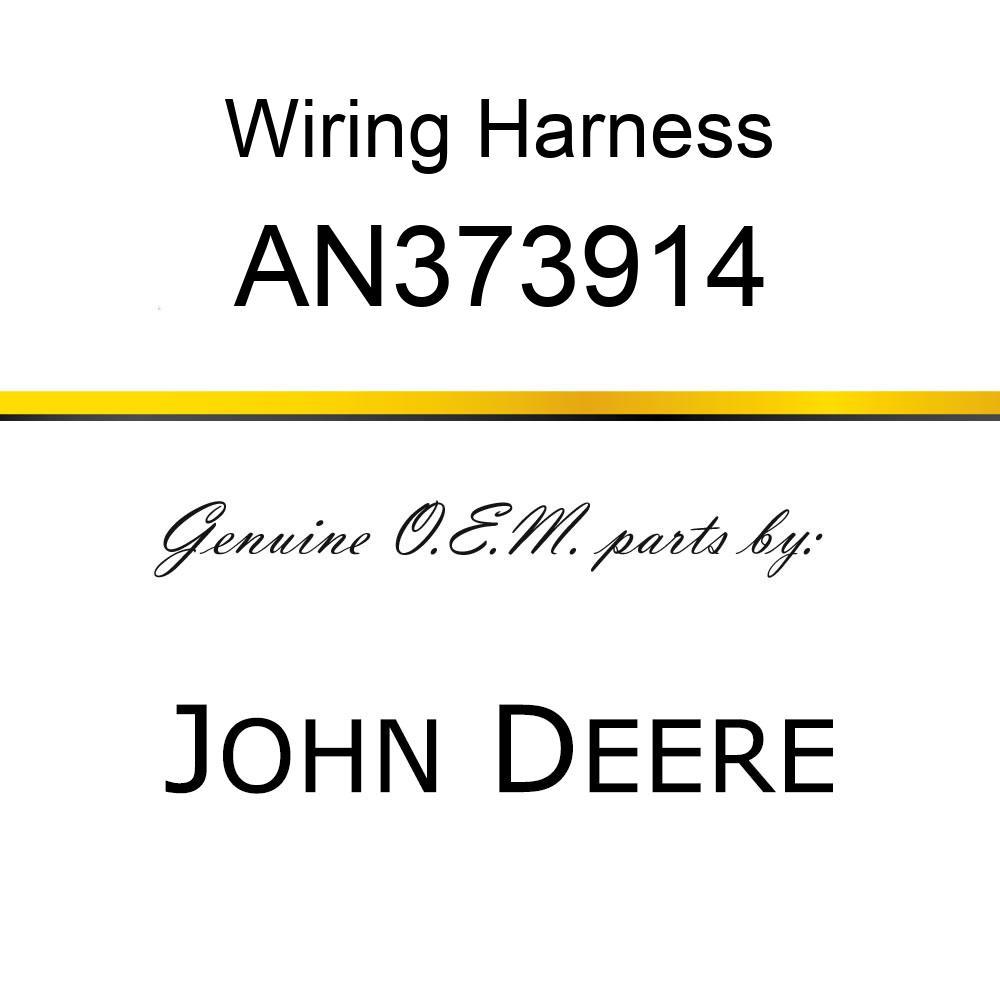 Wiring Harness - WIRING HARNESS, HARNESS ASSY, CIMS AN373914