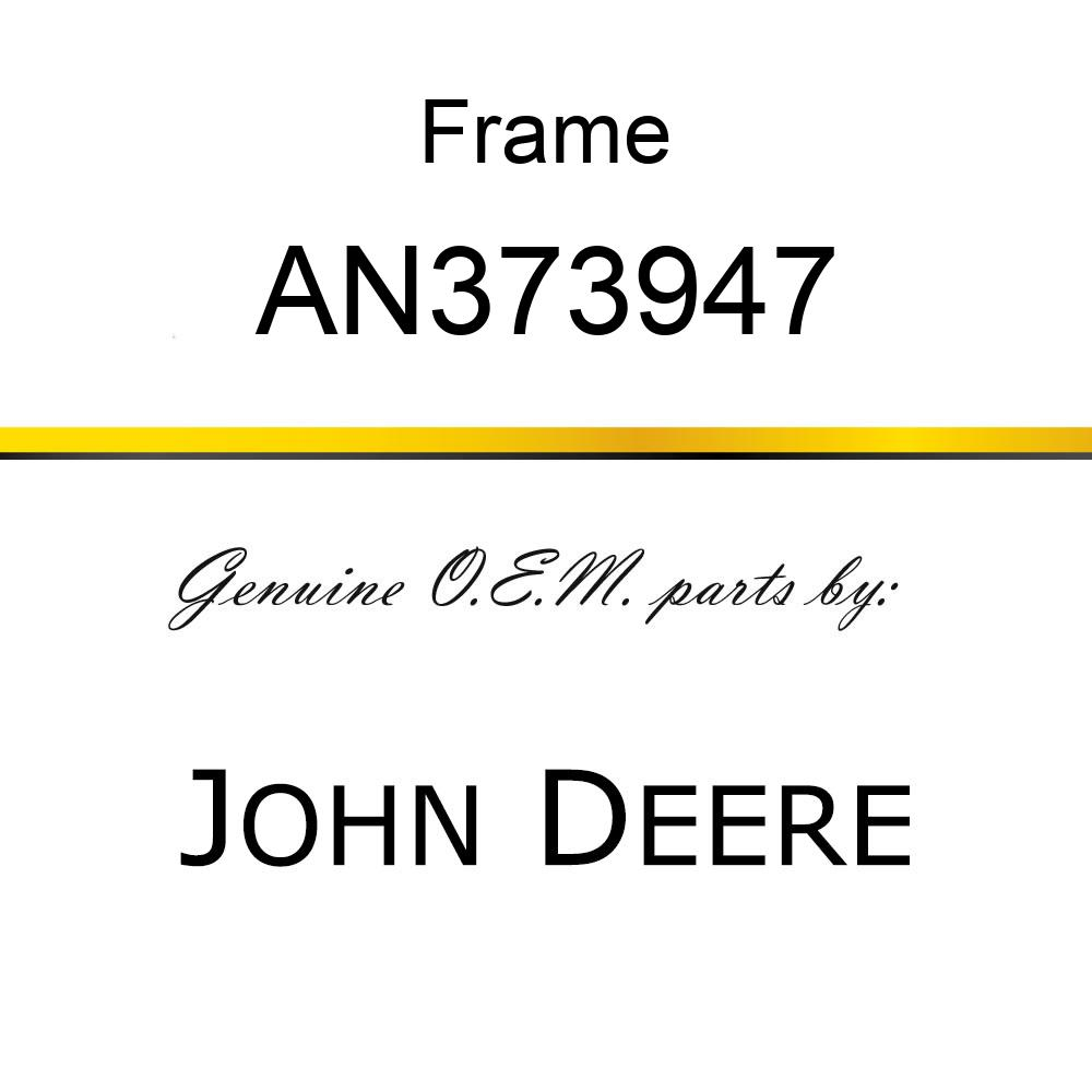 Frame - FRAME ASSY / DECAL AN373947