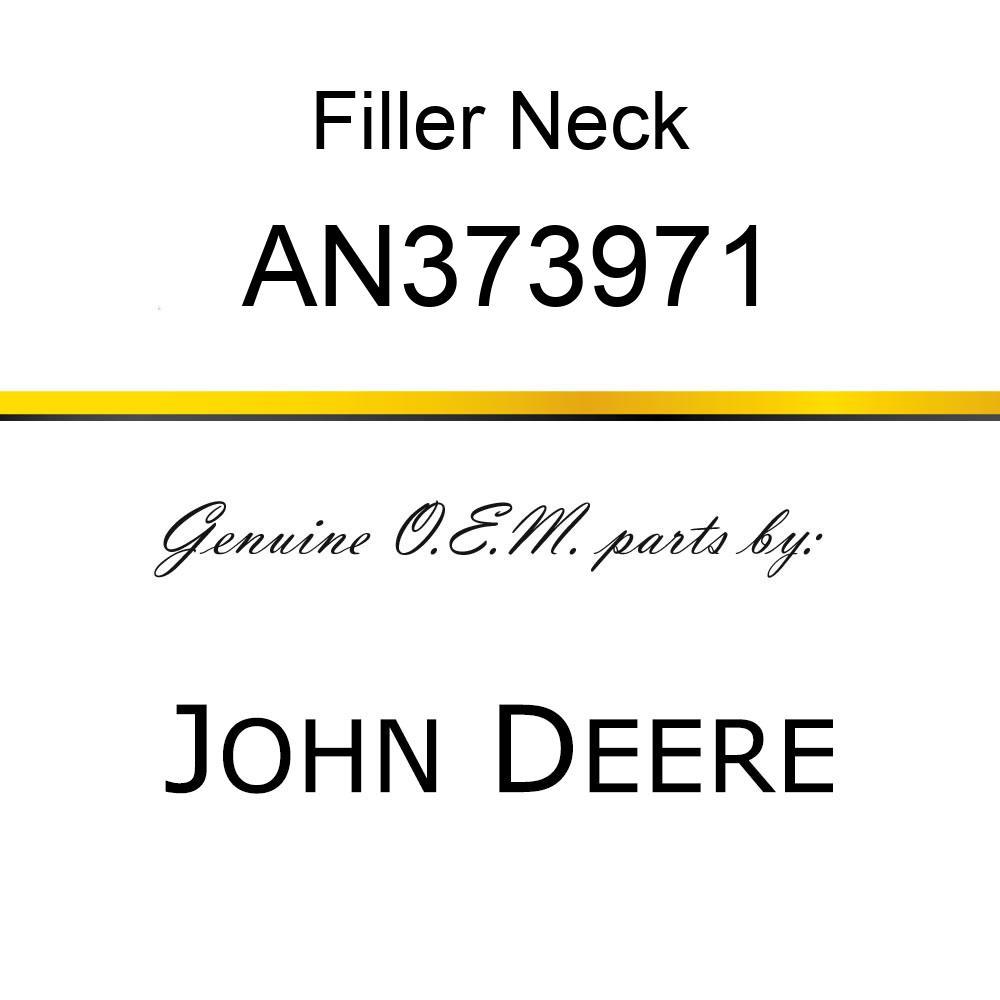 Filler Neck - FILLER NECK, WATER FILL AN373971